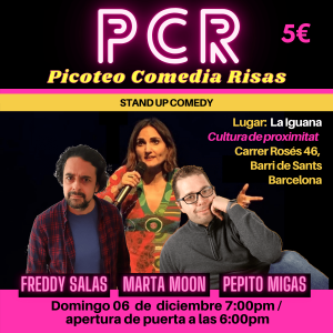 PCR Picoteo Comedia Risas Stand Up Comedy 06-12-20
