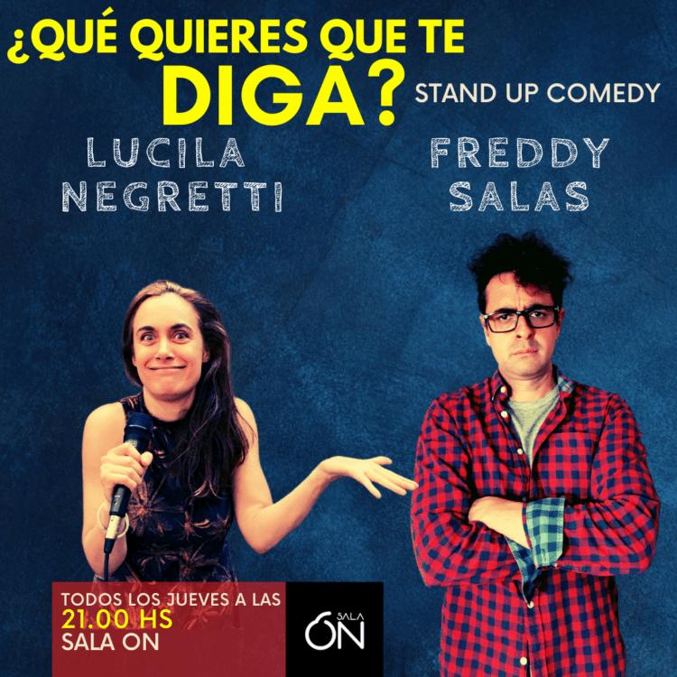 ¿Qué quieres que te diga? Monólogo Freddy Salas y Lucila Negretti